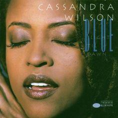 Blue Light Til Dawn ~ Cassandra Wilson, http://www.amazon.com/dp/B000005HBI/ref=cm_sw_r_pi_dp_LAC8qb0B4CDMA