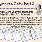Includes: 3 Coin Sorting Games 2 Worksheets Descriptive Class Activities Have students break up into groups or have the sorting game at a math center. Students are to sort the coins for each of the 3 games. After students have completed the games they should fill in the worksheets (either the same day, next day or for homework).