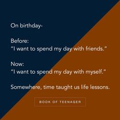 Time is the best teacher. Bff Quotes, Best Friend Quotes, Attitude Quotes, Story Quotes, Friendship Quotes, True Quotes, Words Quotes, Qoutes, Sayings