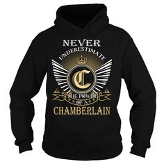 (Tshirt Top Tshirt Sale) Never Underestimate The Power of a CHAMBERLAIN Last Name Surname T-Shirt Order Online Hoodies, Funny Tee Shirts