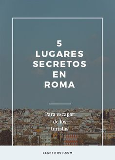 5 lugares secretos en Roma - Viajar a Roma - Viajar a Italia Travel The World For Free, Travel Around The World, Around The Worlds, Places To Travel, Places To See, Travel Destinations, Travel Packing, Travel Tips, Rome Travel