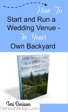 ebook how to start and run a wedding venue in your own backyard