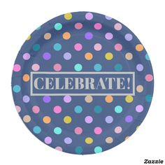 """RAINBOW POLKA DOTS CELEBRATE Custom Paper Plates 9"""" in blue. Make your celebration as colorful as possible with fun plates."""