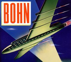 Bohn Rocket. The Bohn rocket plane takes off. Bohn Aluminum & Glass, 1944.