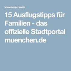 15 Ausflugstipps für Familien - das offizielle Stadtportal muenchen.de