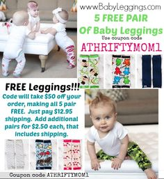 FREE Baby Leggings at BabyLeggings.com with coupon code ATHRIFTYMOM1, just pay shipping.  WOW such a great deal