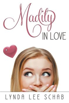 Thanks, Carrie, for the pin! Madily in Love by Lynda Lee Schab (Book Two in the Series)