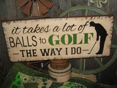 """Primitive Lg Wood Sports Humor Sign Funny """" Golf Humor Golfer Funny """" Rustic Housewares Country Wall Decor on Etsy, $24.95"""