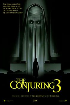 The Conjuring 3 fan poster Ghost Movies, Scary Movies, Conjuring 3 Full Movie, Photo Star, Bon Film, Best Horror Movies, Movie Covers, Horror Movie Posters, The Conjuring