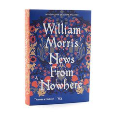 News From Nowhere by William Morris, one of the most significant English works on the theme of utopia