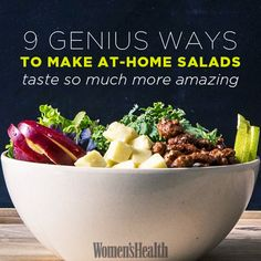 9 Genius Tips to Make At-Home Salads Taste So Much More Amazing