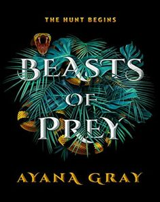 📖 Beasts Of Prey by Ayana Gray Fantasy Series, Fantasy Books, Ya Books, Books To Read, Broken City, Black Teenagers, Holly Black, Rite Of Passage, Bestselling Author