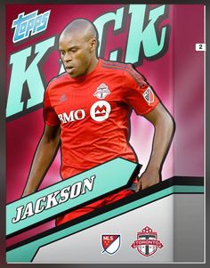 9bd661153be Jackson (Jackson Henrique Gonçalves Pereira) Toronto FC (MLS) In The Box  Series 2 Insert Card (Limited 1200) 2015 Topps KICK