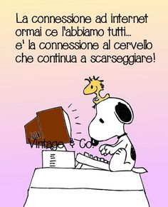 Connection to internet we all have it . the connection to the brain is still on run out ! Verona, Snoopy Quotes, Friends Forever, Comic Strips, Vignettes, Funny Quotes, Funny Phrases, Hilarious, Smile