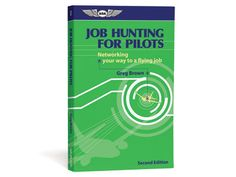 Whether your goal is jet captain, flight instructor, or any other pilot position, Job Hunting for Pilots will help you take command of your career. Author: Gregory N. Commercial Pilot, Pilots, Jet, Hunting, Career, Positivity, Author, Goals, Brown