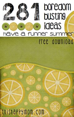 281 summer boredom busters - FREE downloadable!