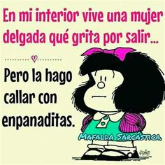 Sabía Enseñanza | Imagenes De Mafalda Frases, Mensajes De Funny Spanish Memes, Spanish Humor, Spanish Quotes, Good Morning Smiley, Mafalda Quotes, Funny Quotes, Funny Memes, Quotes En Espanol, Prayer Verses