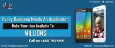 DzoApps.com is a leading mobile application development service company in Seattle WA. We are offering highly trusted and most reliable android app and iOS app development services global world. We have more experience and highly talented android app developer and iPhone app developer team. They are more punctual them work. They delivered client need and fix deadlines.