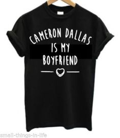 Cameron Dallas IS MY Boyfriend T Shirt / Size S / 15 euros environs