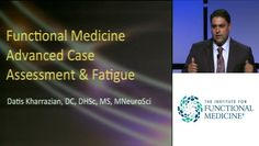 Datis Kharrazian: Developing the Clinical Eye to Discover the Causes of Fatigue