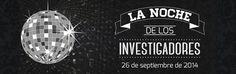 La noche de los investigadores. 26 septiembre 2014