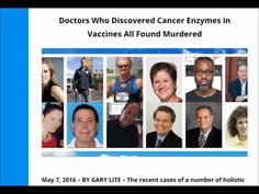 Doctors Who Discovered Cancer Enzymes in Vaccines All Found Murdered