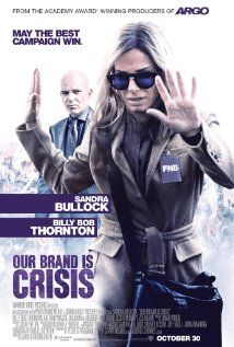 Our Brand Is Crisis (2015) - Trailer. Van David Gordon Green en met Sandra Bullock, Anthony Mackie, Billy Bob Thornton, Zoe Kazan.