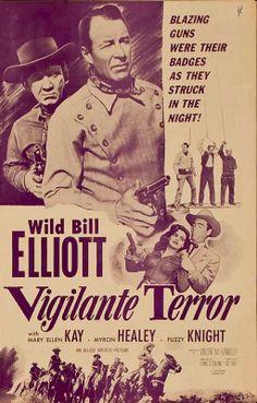 VIGILANTE TERROR (1954) - Wild bill Elliott - Mary Ellen Kay - Myron Healey - Fuzzy Knight - Directed by Vincent M. Fennelly - Allied Artists Pictures - Movie Poster.