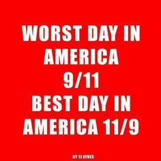 11/9... TRUTH! ~@guntotingkafir GOD BLESS AMERICA AND GOD BLESS PRESIDENT TRUMP!!!
