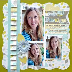 What Makes Life Fabulous Scrapbooking Layout - Traditional Tuesday February 26, 2013