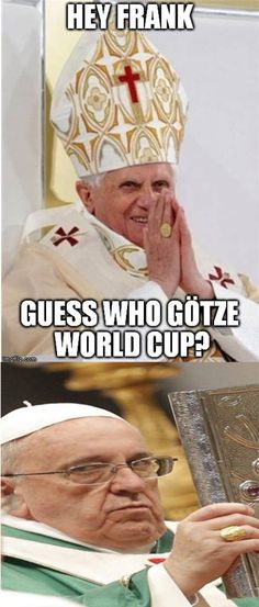 Pope Francis can't be happy with the outcome of the World Cup.  #Catholic