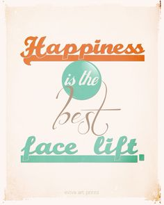 Happiness is the best face lift