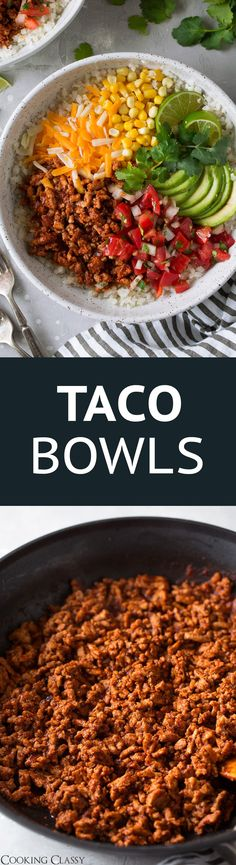 Taco Bowls - a new favorite weeknight dinner! Seriously delicious, so healthy, perfectly filling and packed with flavor. The whole family loves these! #tacos #tacobowl #turkeytacos #healthydinner #recipe #mealprep via @cookingclassy