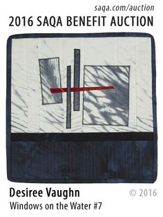 """Windows on the Water No. 7"" - art quilt by Desiree Vaughn"