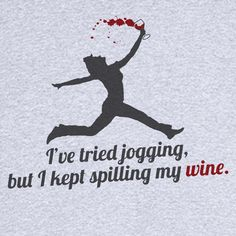 Spill My Wine While Jogging Funny Novelty T-Shirt - Rogue Attire