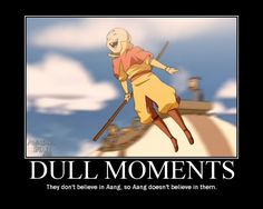 [Avatar: The Last Airbender] in motivational poster form.