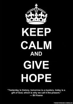 """Motivational Meditation Monday: Hope    Motivational Meditation Monday: Hope """"Yesterday is history, tomorrow is a mystery, today is a gift of God, which is why we call it the present."""" ― Bil Keane    Read This Week's Meditation:    #12Steps #Addict #alcoholic #faith #Hope #motivationalmonday #meditation #Recovery #WatershedAlumni"""