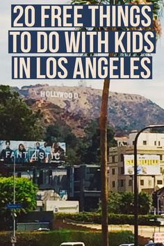 Who doesn't like free? Here are 20 free things to do with kids in Los Angeles. Have fun!