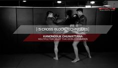 Muay Thai: 5 Cross Block Combinations | Evolve University