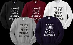 They Are Not Only Books Sweater Sweatshirt Crewneck Men or Women Unisex Size