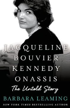 Jacqueline Bouvier Kennedy Onassis: The Untold Story by Barbara Leaming http://www.amazon.com/dp/1250017645/ref=cm_sw_r_pi_dp_xrSdub0J132V4