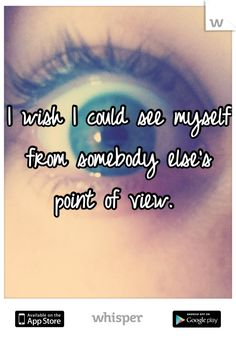 I Need Someone else's point of view ! help !?