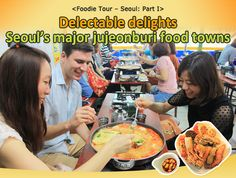 Delectable delights - Seoul's major jujeonburi food towns