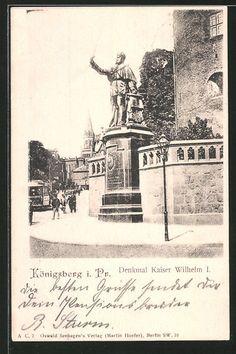 schöne AK Königsberg, Denkmal Kaiser Wilhelm I. 1902