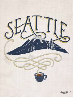 Lovely homage to Seattle • Mountains, coffee & lettering • »New Home« from Her Kind Of Tea