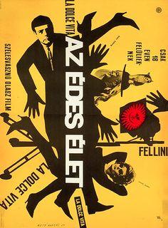 "Poster designed by Máté András, 1969, (Hungarian version: Az édes élet) ""La Dolce Vita"" directed by Federico Fellini."