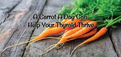 Want to know how a carrot a day can help boost your thyroid health? If you suffer from Hashimoto's thyroiditis, check out this easy recipe!