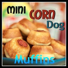 Mini Corn Dog Muffins!  I'm going to try this with Jiffy Corn Muffin Mix.