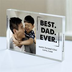 Show him how much you love him when you display this Personalized Best. Acrylic personalized Keepsake for Dad. Personalized Gifts For Dad are custom created with any photo and any 2 custom message line. Personalized Fathers Day Gifts, Cool Fathers Day Gifts, Fathers Day Crafts, Personalized Christmas Gifts, Happy Fathers Day, Best Dad Gifts, Father's Day Unique Gifts, Great Father's Day Gifts, Dad Day