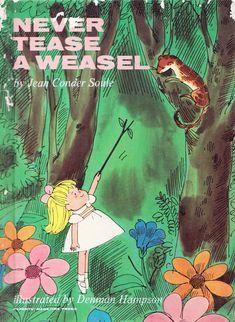 Vintage Kids' Books My Kid Loves: Never Tease a Weasel Vintage Children's Books, Vintage Kids, Good Books, Drawstring Backpack, Illustration, Backpacks, Bags, Handbags, Vintage Children